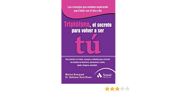 Triptófano eBook: Maria Bosqued, Dr.Baltasar Ruiz-Roso: Amazon.es: Tienda Kindle