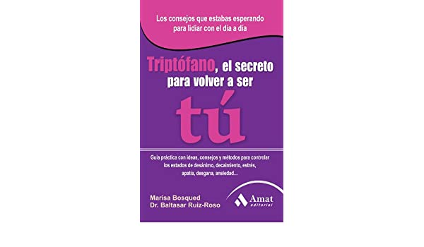 Triptófano (Spanish Edition) - Kindle edition by Maria Bosqued, Dr.Baltasar Ruiz-Roso. Health, Fitness & Dieting Kindle eBooks @ Amazon.com.