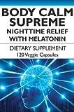 Body Calm Supreme with Melatonin for Better Night of Sleep