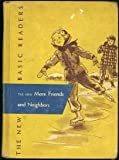 img - for The New More Friends and Neighbors (New Basic Readers 2-2) 1952 book / textbook / text book