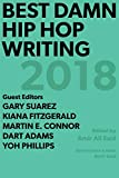Best Damn Hip Hop Writing: 2018