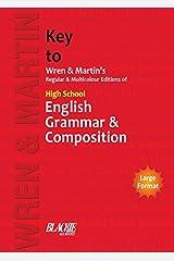 Key to Wren & Martin's Regular & Multicolour Edition of High School English Grammar & Composition Paperback