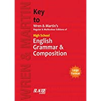 Key to Wren & Martin's Regular & Multicolour Edition of High School English Grammar & Composition