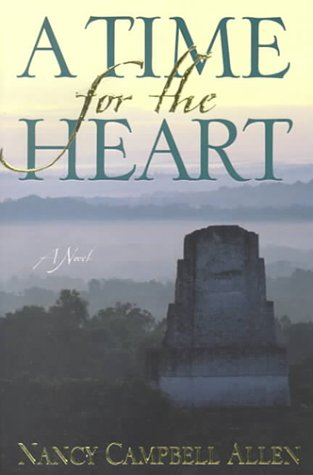 A Time for the Heart: A Novel