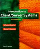 Introduction to Client/Server Systems, Paul E. Renaud, 0471133337