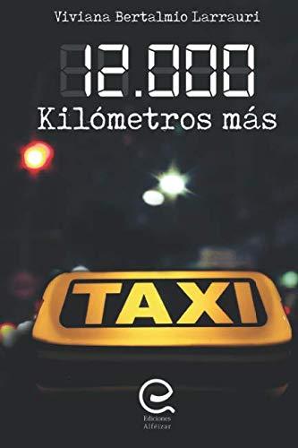 12.000 Kilómetros Más El nuevo libro de Viviana Bertalmio - Basado en hechos reales  [Bertalmio, Viviana] (Tapa Blanda)