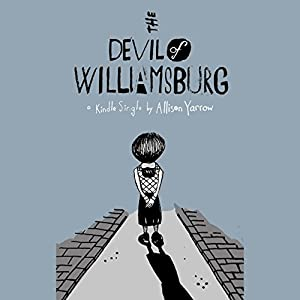 The Devil of Williamsburg Hörbuch