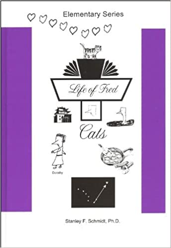 Life of Fred--Cats: Ph.D. Stanley F. Schmidt: 9780979107269 ...