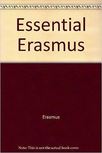 The Essential Erasmus Essentials By Desiderius Erasmus 1964 05 01