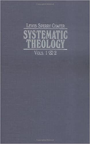 Lewis Sperry Chafer Systematic Theology Pdf