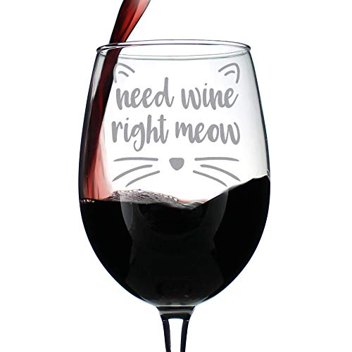 Need Wine Right Meow – Cute Funny Cat Wine Glass, Large 16.5 Ounces, Etched Sayings, Gift Box