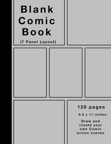 Blank Comic Book: 120 pages, 7 panel, Silver cover, Large