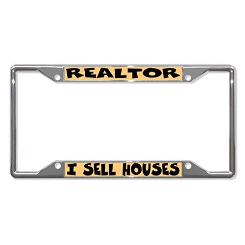 (Realtor I Sell Houses Metal License Plate Frame Tag Holder Four Holes Perfect for Men Women Car garadge Decor)