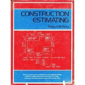 Construction Estimating: Residential Material Take-Off : Concrete, Framing Lumber, Finish Material, Hardware