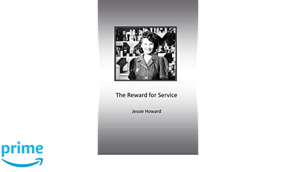 The Reward for Service