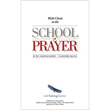 With Christ in the School of Prayer (Updated): Training for the Ministry of Intercession