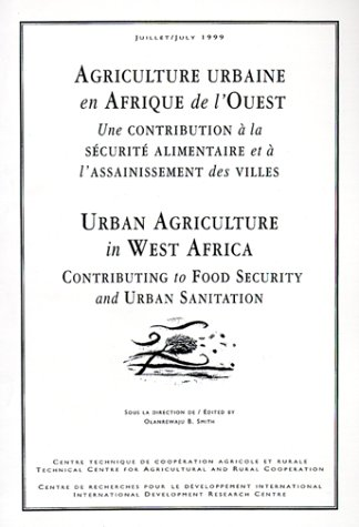 Urban Agriculture In West Africa  Contributing To Food Security And Urban Sanitation