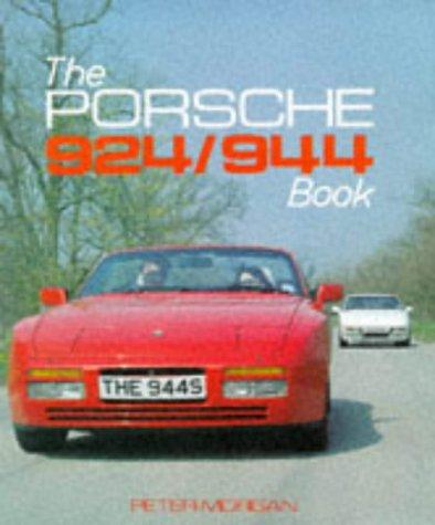 Porsche 924/944 Book (Foulis Motoring Book)