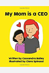 My Mom is a CEO (My Mom Is... Books) Paperback