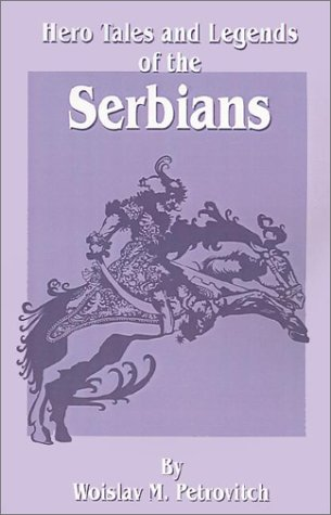 Hero Tales and Legends of the Serbians ebook