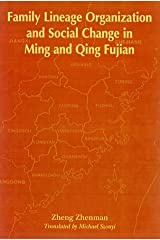 Family Lineage Organization and Social Change in Ming and Qing Fujian Hardcover