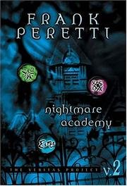 Nightmare Academy - The Veritas Project V. 2