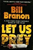 Let Us Prey by Bill Branon (1995-01-03)