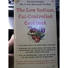 THE LOW SODIUM, FAT-CONTROLLED COOKBOOK
