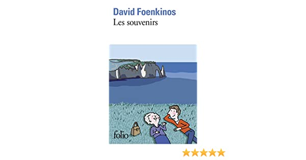 Les Souvenirs David Foenkinos 9782072767494 Amazon Books