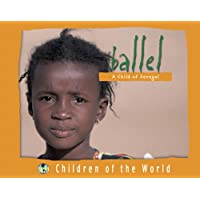 Ballel: A Child of Senegal (Children of the World (Blackbirch))