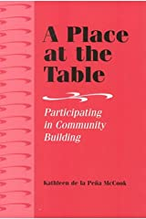 A Place at the Table: Participating in Community Building Paperback