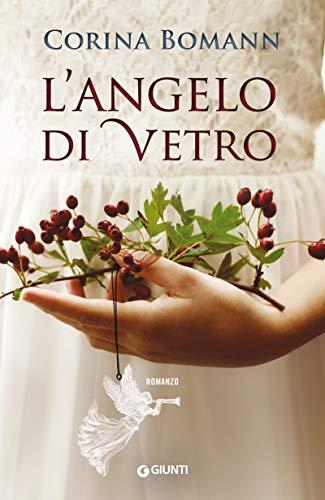 L'angelo di vetro (Italian Edition)