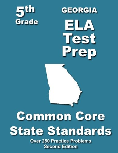 Georgia 5th Grade ELA Test Prep: Common Core Learning Standards