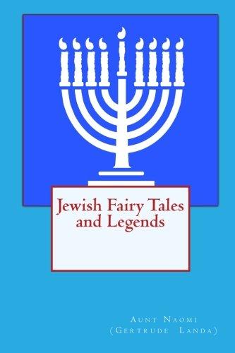 Read Online Jewish Fairy Tales and Legends pdf epub