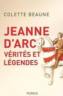Jeanne d'Arc : vérités et légendes, Beaune, Colette