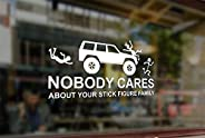 25 Centimeters Nobody Cares About Your Stick Figure Family Art Waterproof Vinyl Stickers Funny Decals Bumper C
