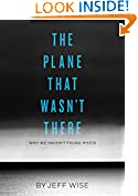 #5: The Plane That Wasn't There: Why We Haven't Found Malaysia Airlines Flight 370 (Kindle Single)