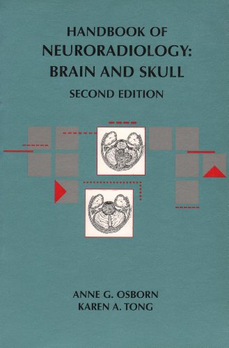 Handbook of Neuroradiology: Brain and Skull