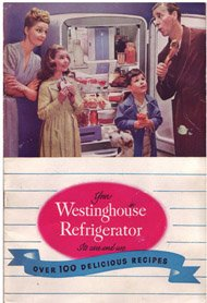 Price comparison product image Your Westinghouse Refrigerator It's Care and Use