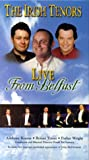 The Irish Tenors - Live From Belfast [VHS]
