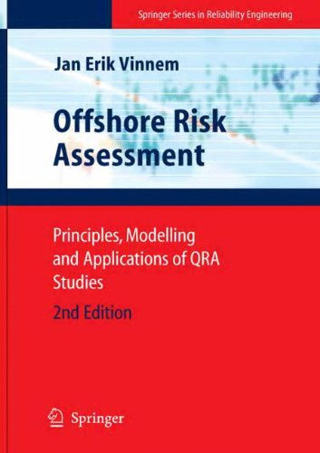 Offshore Risk Assessment: Principles, Modelling and Applications of QRA Studies (Springer Series in Reliability Engineer