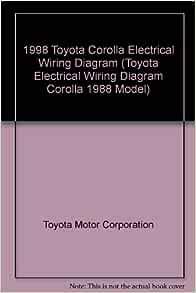 1998 Toyota Corolla Electrical Wiring Diagram (Toyota ...