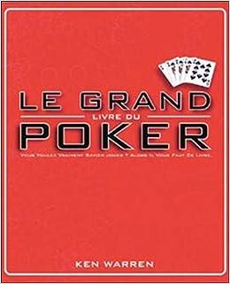 Le Grand Livre Du Poker Ken Warren 9781906232030 Amazon