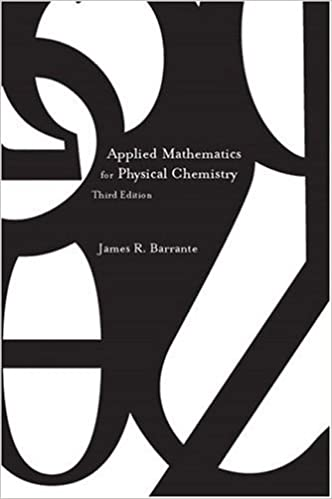 Applied mathematics for physical chemistry 3rd edition james r applied mathematics for physical chemistry 3rd edition james r barrante 9780131008458 amazon books fandeluxe Gallery