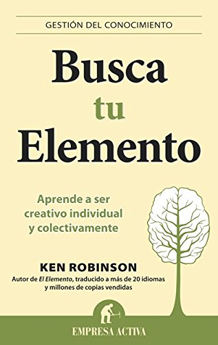 Busca tu elemento (Gestión del conocimiento) (Spanish Edition) by [Robinson,