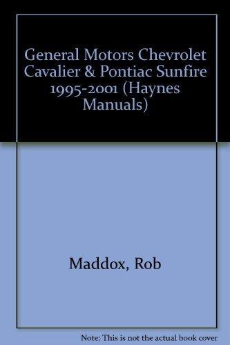 General Motors Chevrolet Cavalier & Pontiac Sunfire 1995-2001 (Haynes Manuals)