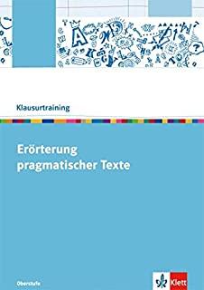 errterung pragmatischer texte arbeitsheft klasse 10 13 klausurtraining deutsch - Erorterung Beispiel Klasse 10