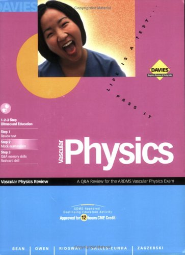 Vascular Physics: A Question/Answer/Reference Review (Exam 2001/2002)