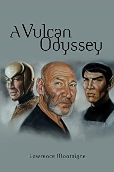 A Vulcan Odyssey by [Montaigne, Lawrence]