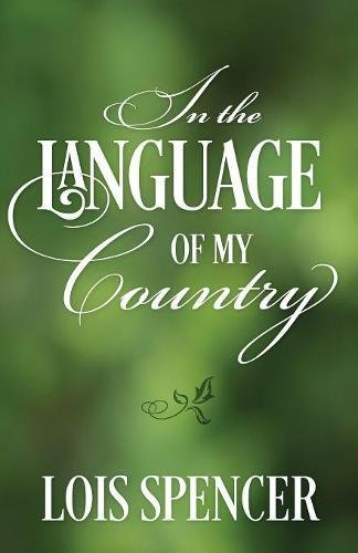 In the Language of My Country by Outskirts Press